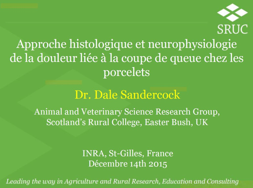 Presentation Pic INRA seminar on pain (D Sandercock, 2015))